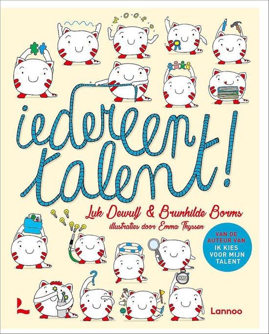 Boek cover Iedereen talent! van Luk Dewulf (Hardcover)