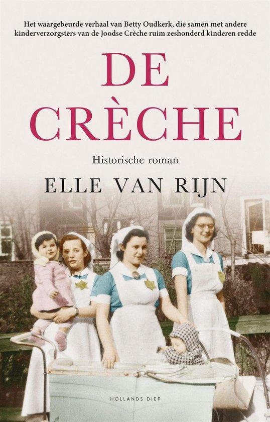 Boek cover De crèche van Elle van Rijn (Onbekend)
