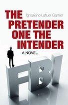 The Pretender One the Intender