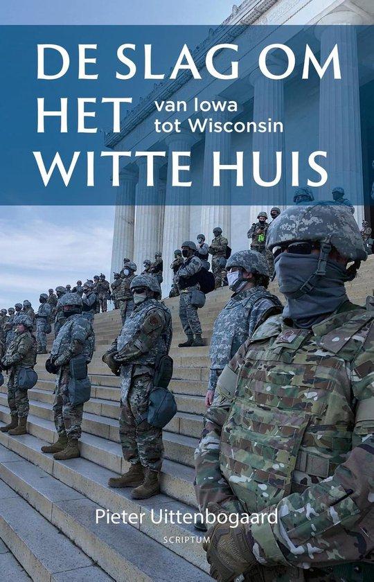 Boek cover De slag om het Witte Huis van Pieter Uittenbogaard (Onbekend)