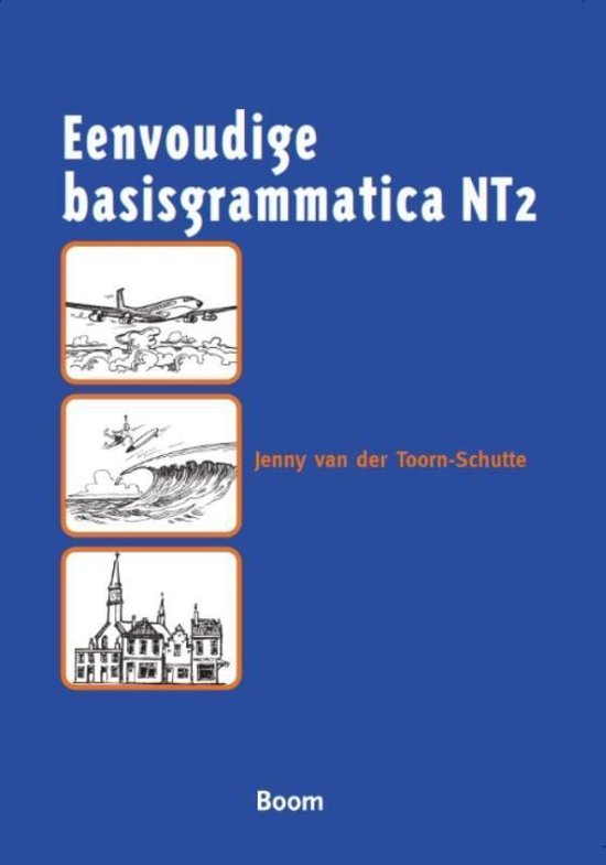 Boek cover Eenvoudige basisgrammatica NT2 van J. van der Toorn-Schutte (Paperback)