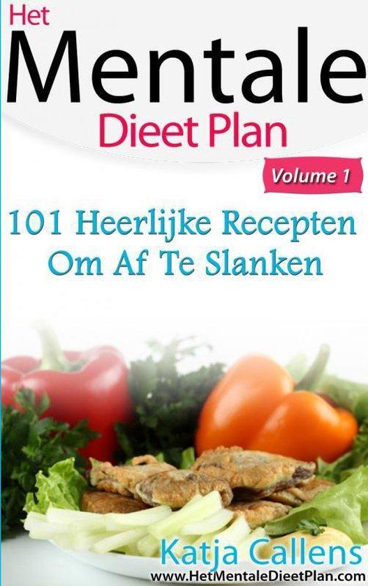 Cover van het boek '101 Heerlijke dieetrecepten voor een platte buik / Deel 1' van Katja Callens