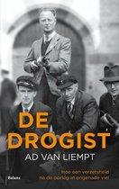 Boek cover De drogist. Hoe een verzetsheld na de oorlog in ongenade viel van Ad van Liempt