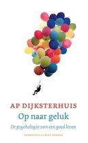 Boek cover Op naar geluk van Ap Dijksterhuis (Paperback)