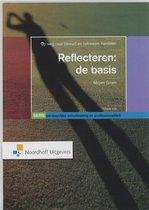 Persoonlijke ontwikkeling en professionaliteit  -  Persoonlijke ontwikkeling en professionaliteit Reflecteren: de basis