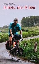 Ik fiets, dus ik ben