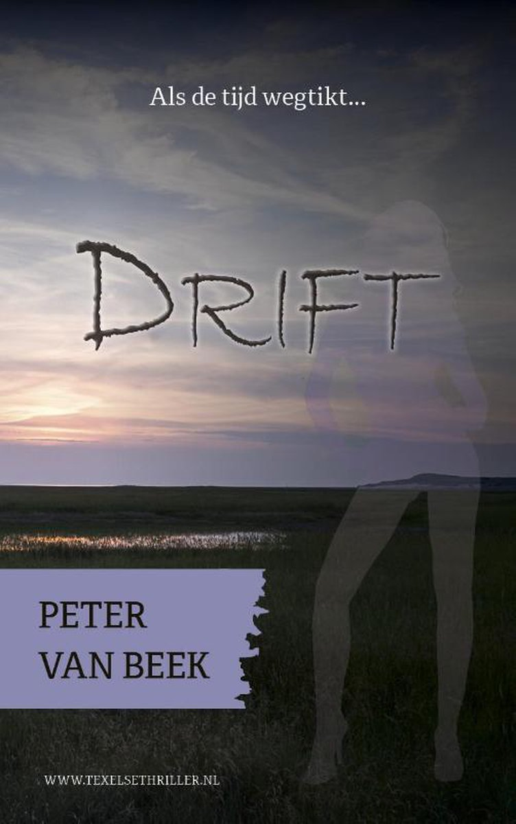 Texelse thrillers 2 - Drift