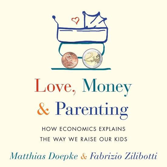 Boek cover Love, Money, and Parenting van Matthias Doepke (Onbekend)
