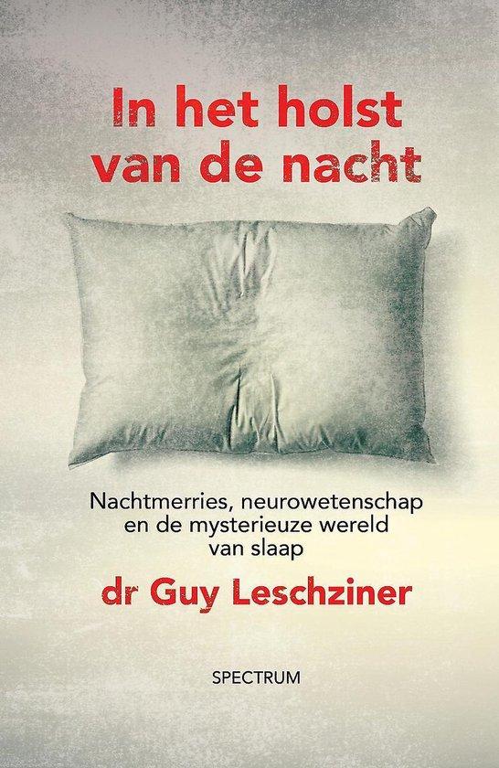 In het holst van de nacht - De mysterieuze wereld van slaap aan de hand van 14 patiënten
