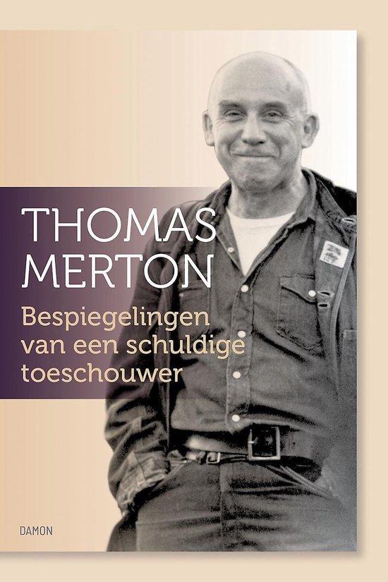 Boek cover Bespiegelingen van een schuldige toeschouwer van Thomas Merton (Paperback)