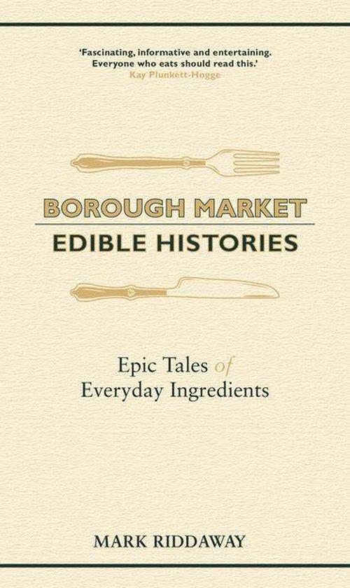 Boek cover Borough Market: Edible Histories van Mark Riddaway (Onbekend)