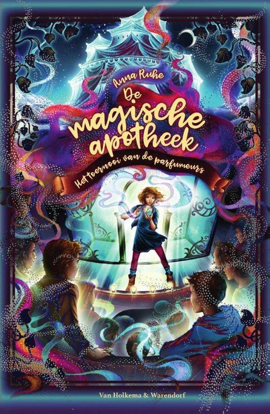 Boek cover De magische apotheek 4 - Het toernooi van de parfumeurs van Anna Ruhe (Hardcover)