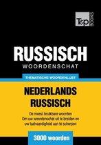 Thematische woordenschat Nederlands-Russisch - 3000 woorden