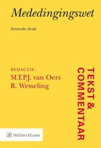 Tekst & Commentaar  -   Mededingingswet