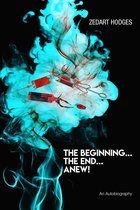 Omslag The Beginning... The End... Anew!