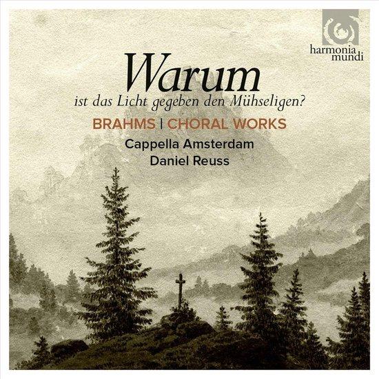 Cappella Amsterdam - Warum - Choral Works