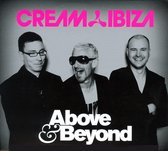 Cream Ibiza Mixed By Above & Beyond