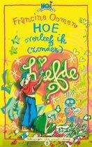Boek cover Hoe overleef ik (zonder) liefde? van Francine Oomen (Hardcover)