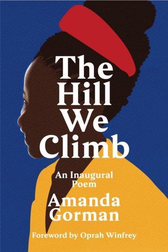 Boek cover The Hill We Climb van Amanda Gorman (Hardcover)