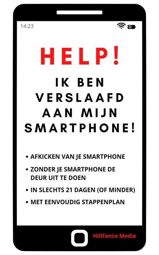 Help! Ik Ben Verslaafd Aan Mijn Smartphone!