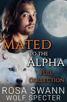 Mated to the Alpha  -   Mated to the Alpha: Full Collection