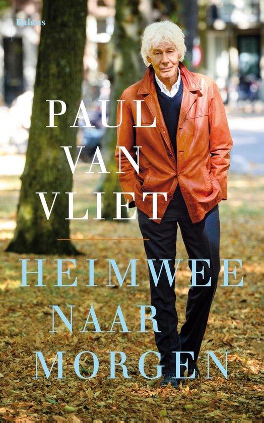 Boek cover Heimwee naar morgen van Paul van Vliet (Onbekend)