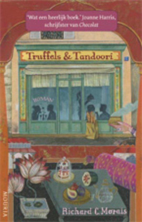 Truffels En Tandoori - Richard C Morais |