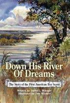 Down His River of Dreams