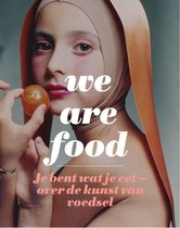 We Are Food