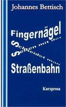 Fingernagel schneidet man selten mit der Strassenbahn