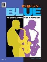 Easy Blue Saxophone Duets for 2 Saxophones
