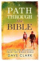 A Path Through the Bible