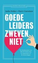 Boek cover Goede leiders zweven niet van Janka Stoker