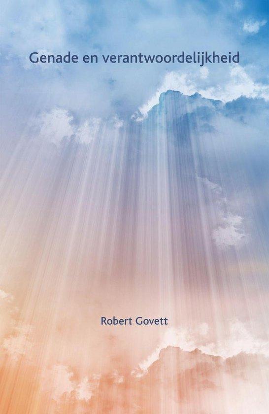 Genade en verantwoordelijkheid - Robert Govett  