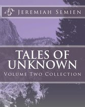 Tales of Unknown