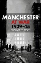 Manchester at War 1939-45