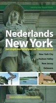 Nederlands New York: een reisgids naar het erfgoed van Nieuw Nederland