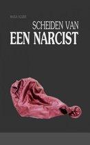 Boek cover Scheiden van een narcist van Marja Kuijer (Paperback)
