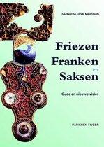Vergeten Verleden van de Lage Landen 4 -   Friezen, Franken en Saksen