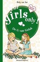 For Girls Only!  -   De g van geluk