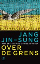 Boek cover Over de grens van Jang Jin-sung