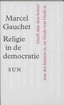 Religie in de democratie, het traject van de laïciteit - M. Gauchet