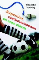 Boek cover Supercito, voetbalschoenen en sms-alarm van Gonneke Huizing