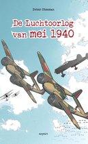 Boek cover De luchtoorlog van mei 1940 van Peter Steeman (Paperback)