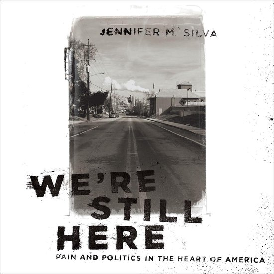 Boek cover Were Still Here van Jennifer M. Silva (Onbekend)