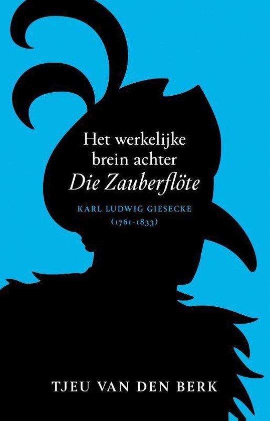 Boek cover Het werkelijke brein achter Die Zauberflöte van Tjeu van den Berk (Hardcover)