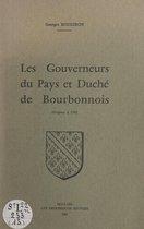 Les gouverneurs du pays et duché du Bourbonnois (origines à 1790)