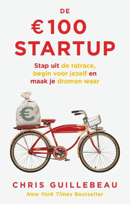 Boek cover De 100 euro Startup van Chris Guillebeau (Paperback)