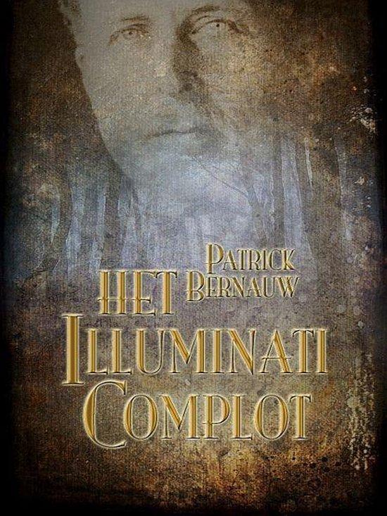 Boek cover Het Illuminati Complot van Patrick Bernauw (Onbekend)