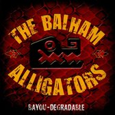 Balham Alligators - Bayou-Degradable